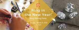 Ring in the New Year! Ring Making Party