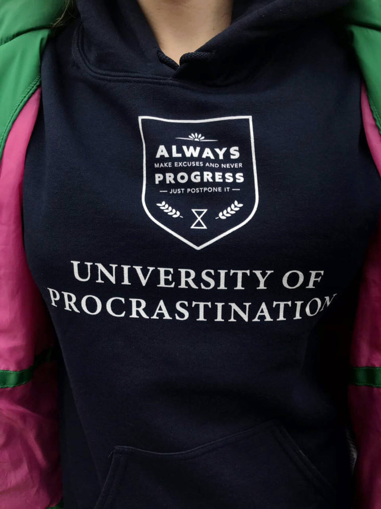 University of Procrastination. Just postpone it ⌛ - Unspiration