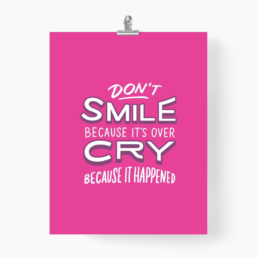 Don't smile because it's over - Unspiration