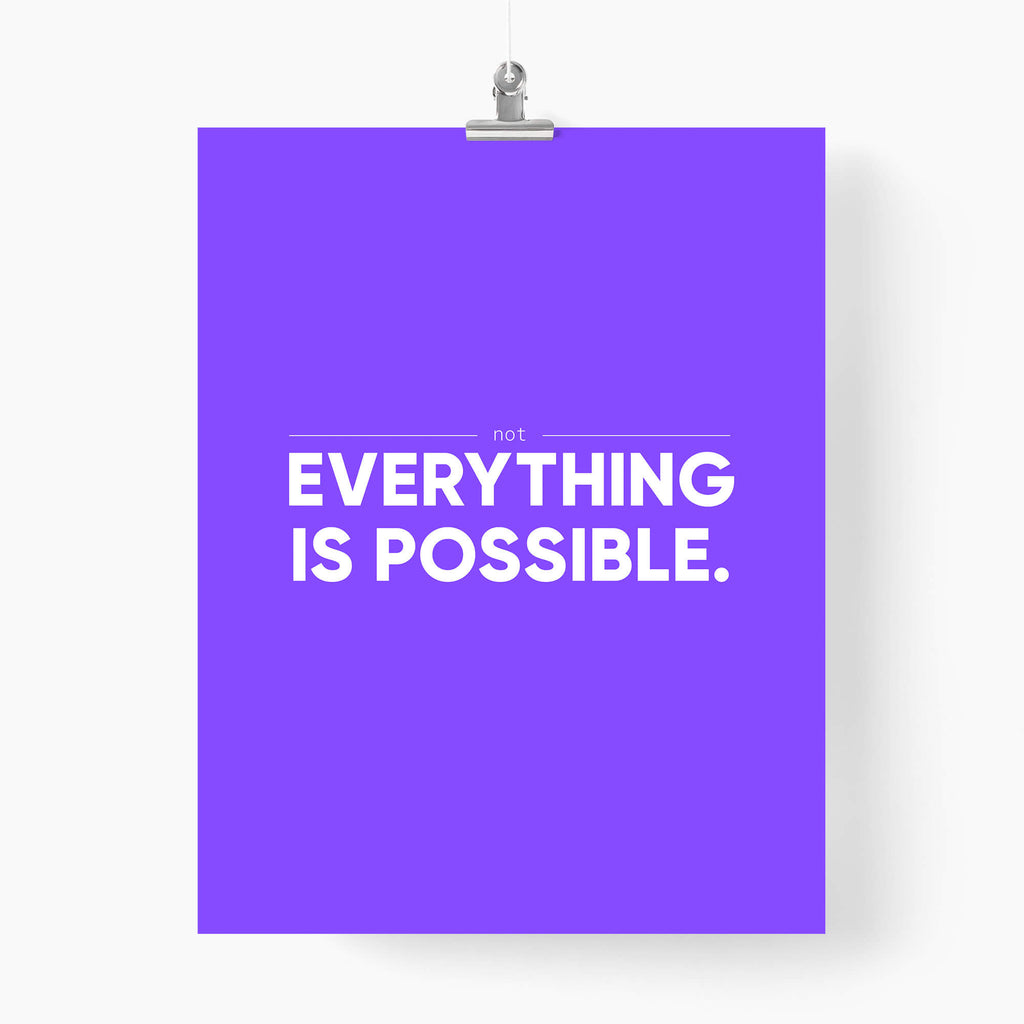 Not everything is possible