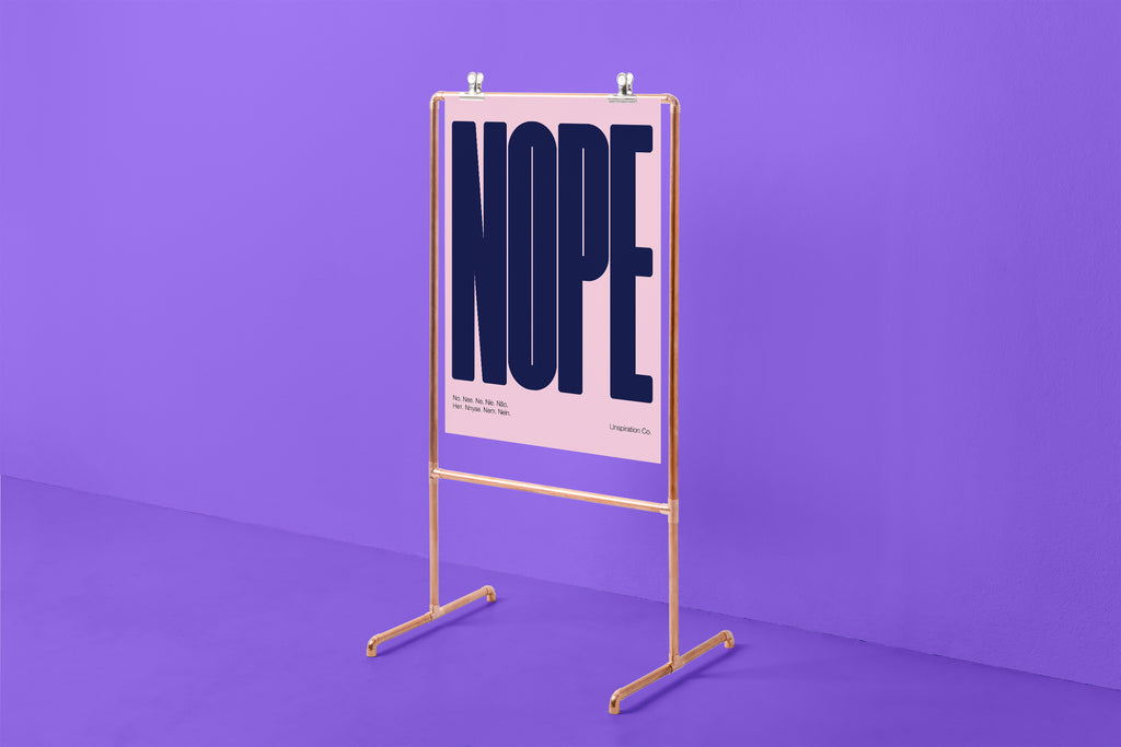 Nope - Unspiration