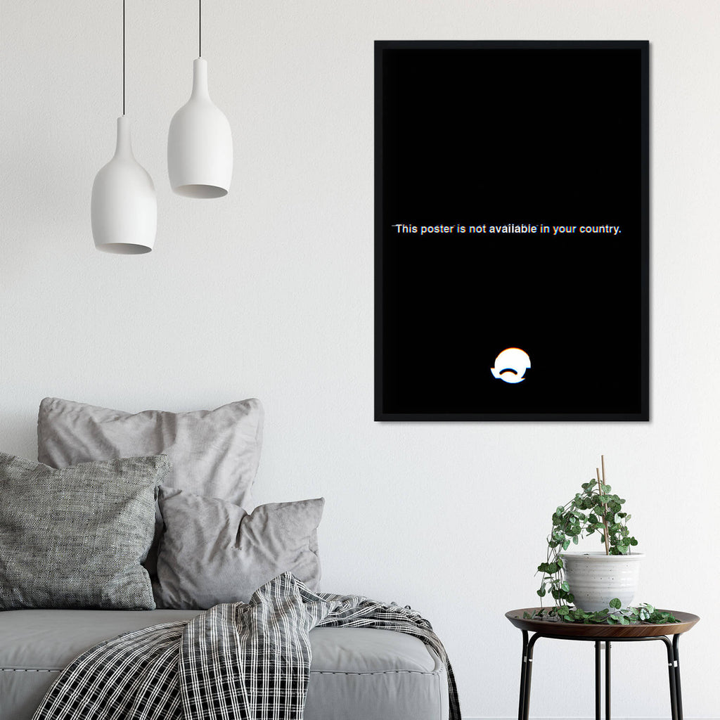 This poster is not available in your country - Unspiration