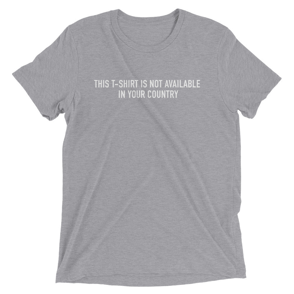 This t-shirt is not available in your country