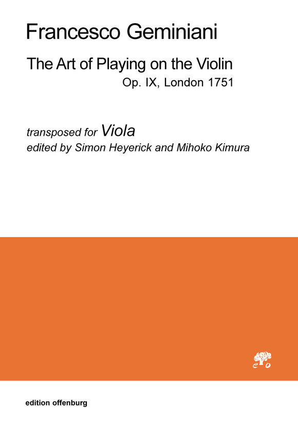 Francesco Geminiani: The Art of Playing on the Violin, transposed for Viola