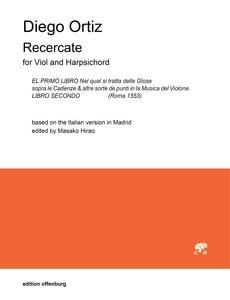 Diego Ortiz: Recercate,  for Viol and Harpsichord