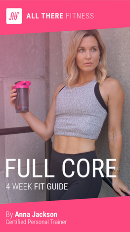 Full Core Fit Guide All There Fitness