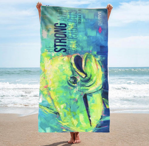 """Be Strong"" Mahi Beach Towel"