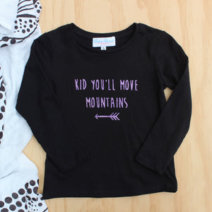 "Girl's ""Kid You'll Move Mountains"" Tee - Size 3"