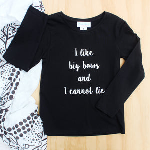 """I Like Big Bows and I Cannot Lie"" Tee - Size 5"