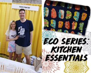Eco Series: Kitchen Essentials