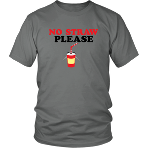 No Straw Please T-shirt