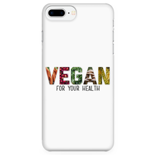 Vegan For Your Health Phone Case