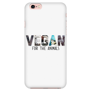 Vegan For The Animals Phone Case