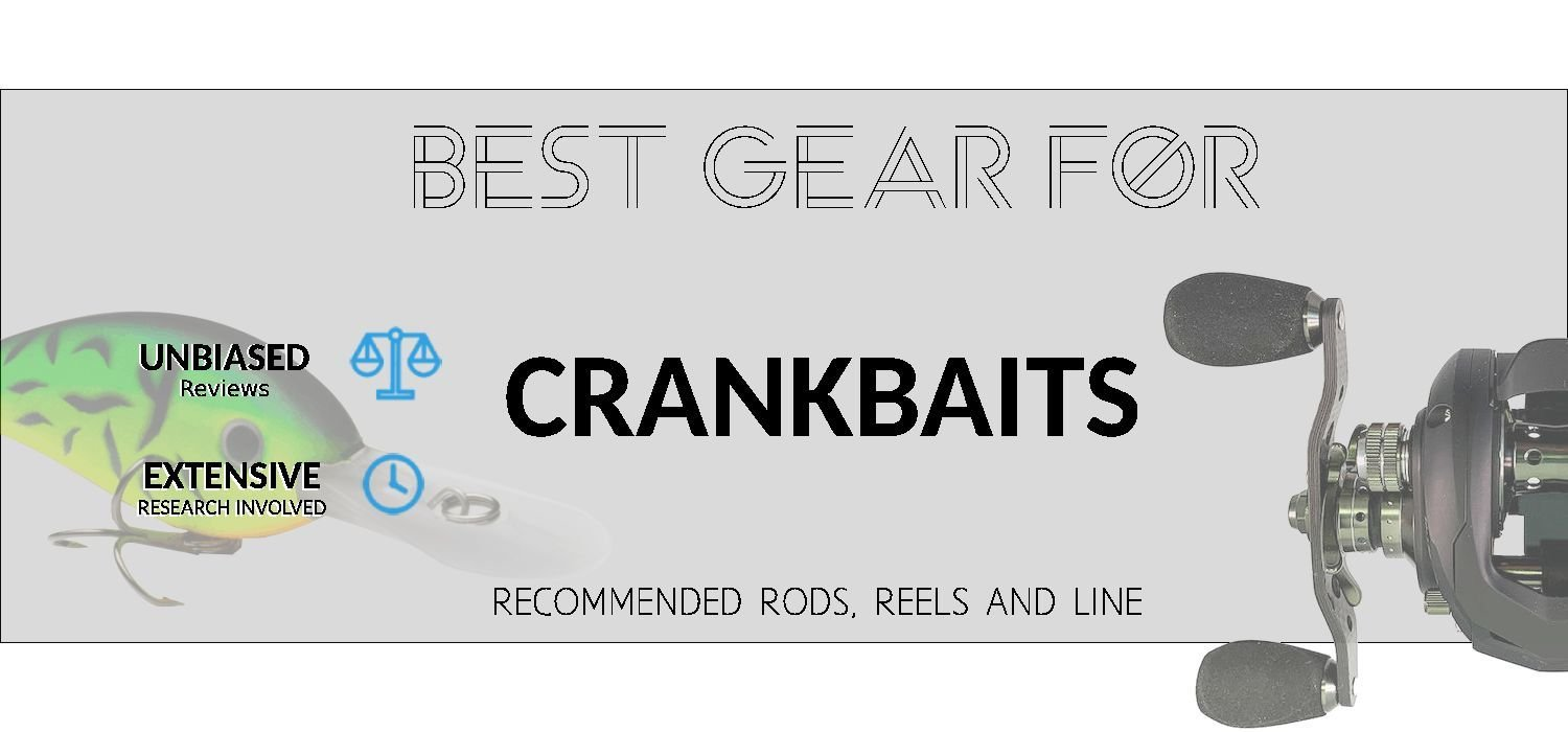 Recommended Rods, Reels and Line For Crankbaits