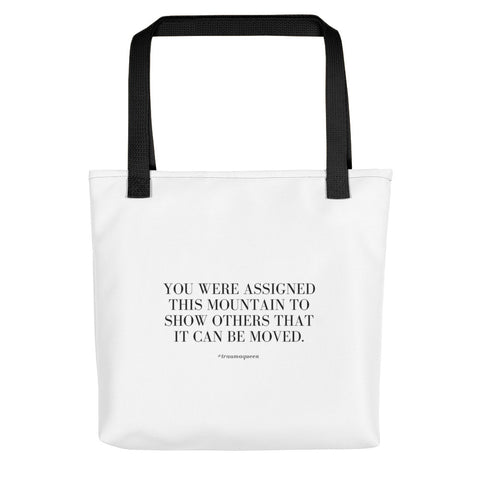 """You Were Assigned This Mountain"" Tote"