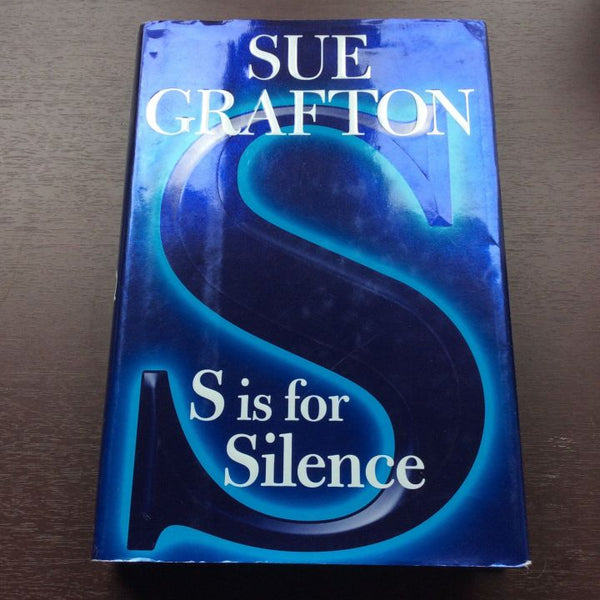 S is for Silence ~ Sue Grafton ~ Hardback