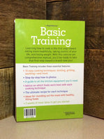 Basic Training ~ Weight Watchers ~ 10 Easy Cooking Techniques For A Healthier You Book