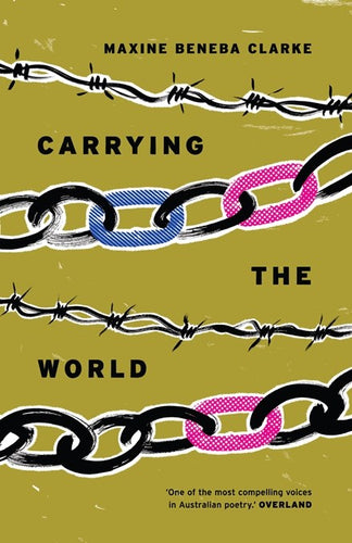 Maxine Beneba Clarke / Carrying The World