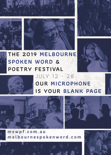 The 2019 Melbourne Spoken Word & Poetry Festival Program