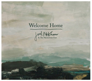 Joel McKerrow & The Mysterious Few / Welcome Home