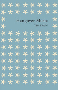 Tim Train / Hangover Music