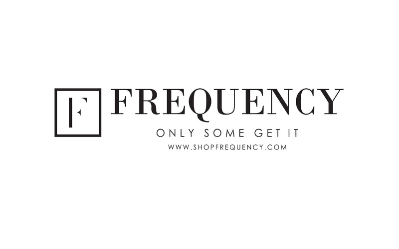 FREQUENCY - ONLY SOME GET IT