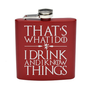 """Thats what I do, I drink and I know things"" GOT Quote Flask Tyrion Lannister (6 Oz.)[Variant_title] - FlaskMasters"
