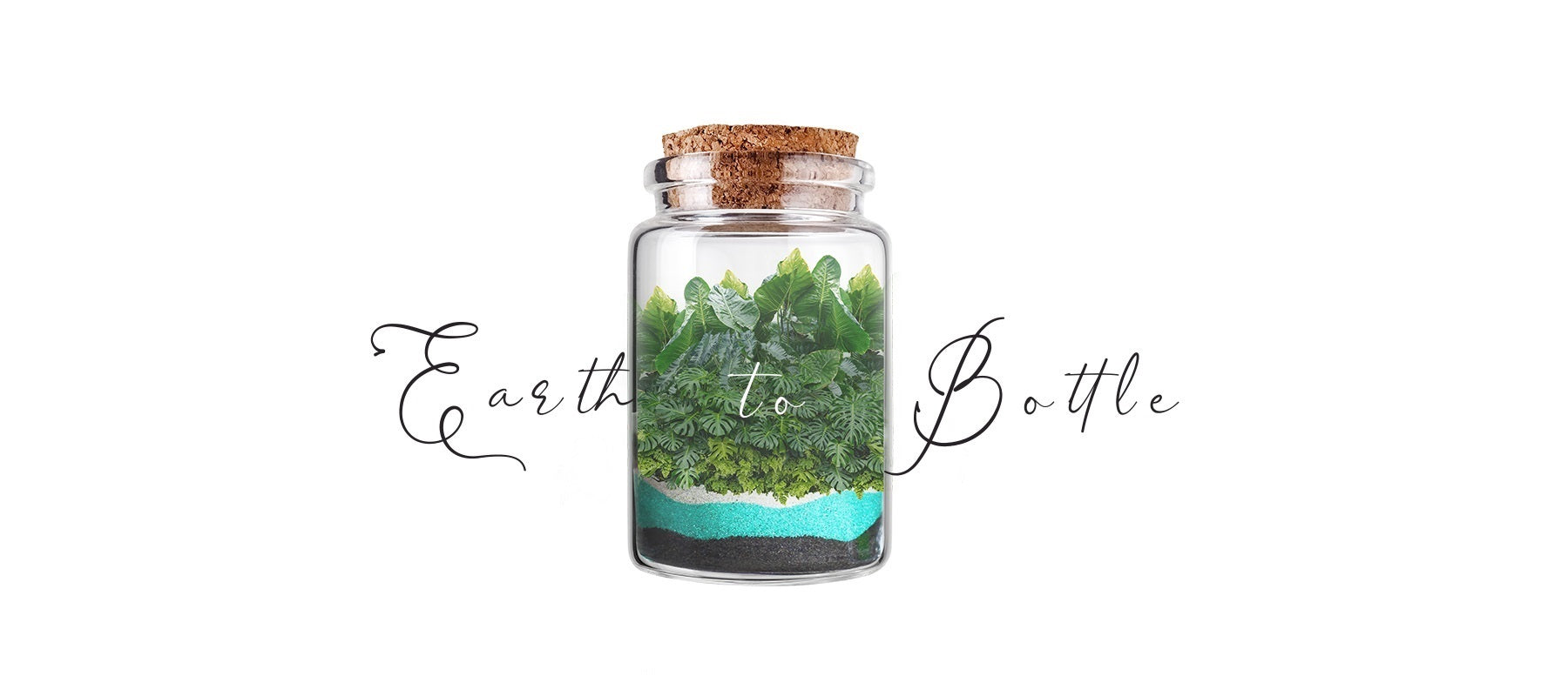 Earth to bottle
