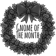 Gnome of the Month: OCTOBER