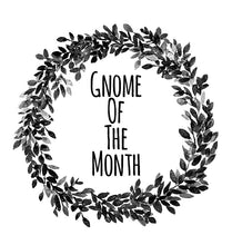 Gnome Of The Month: DECEMBER2019