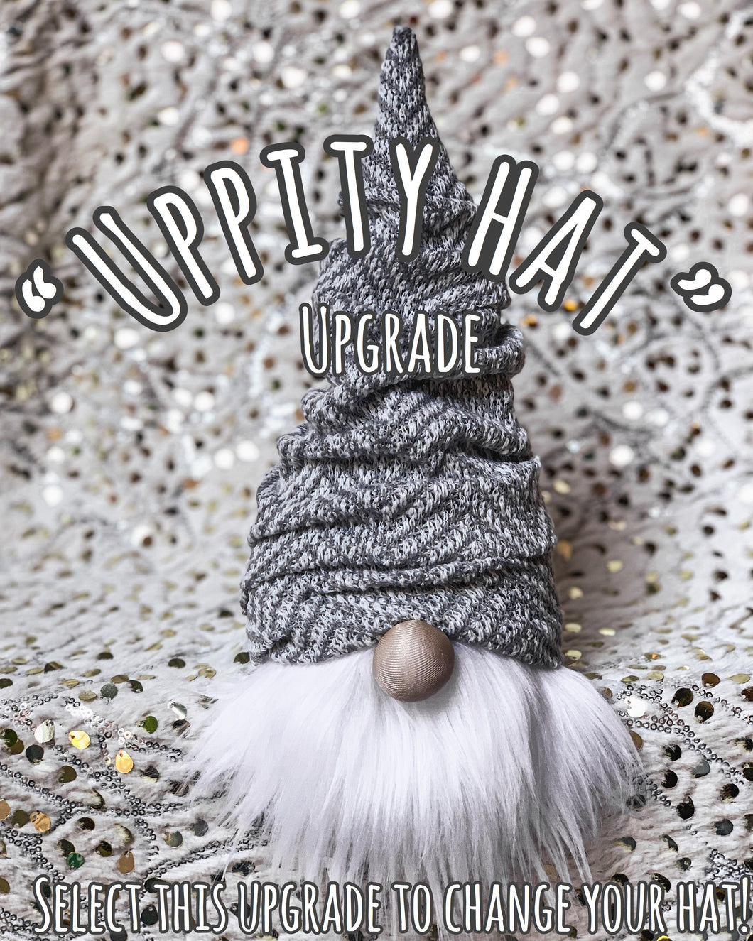 Uppity Hat Upgrade