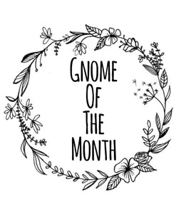 Gnome of the Month: APRIL2020 **SEE NOTE**