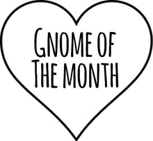 Gnome Of The Month: JANUARY2020