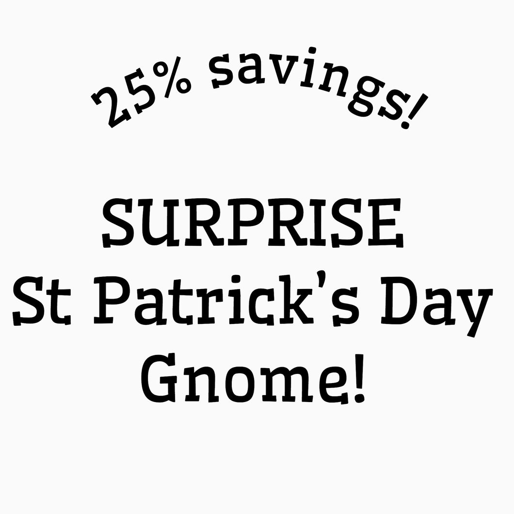 Surprise St Patrick's Day Gnome
