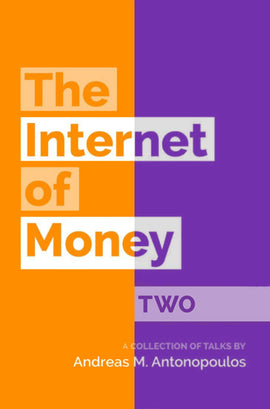 The Internet of Money (Vol. 1 and 2)