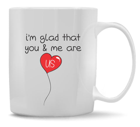 You & Me Are Us Mug