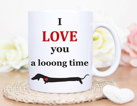 I love you a loooong time Mug
