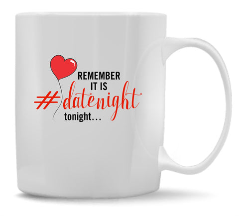 Date Night Reminder Mug