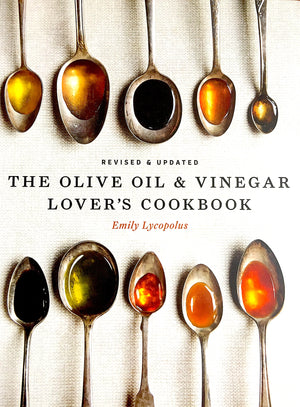 THE OLIVE OIL & VINEGAR LOVER'S COOKBOOK (NEW VERSION)