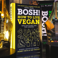 Bosh How To Live Vegan Book