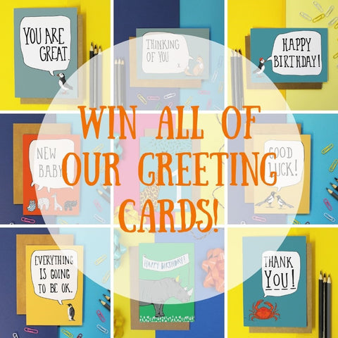 Win All Of Our Greeting Cards