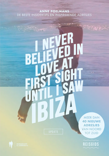 2018 I Never Believed in Love at First Sight until I Saw Ibiza