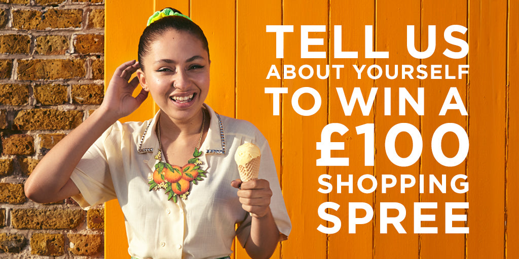WIN 1 0F 5 £100 SHOPPING SPREES