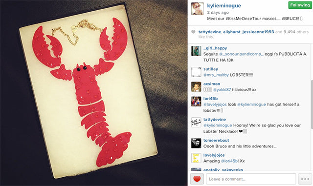 Kylie Minogue loves the GIANT Lobster Necklace!