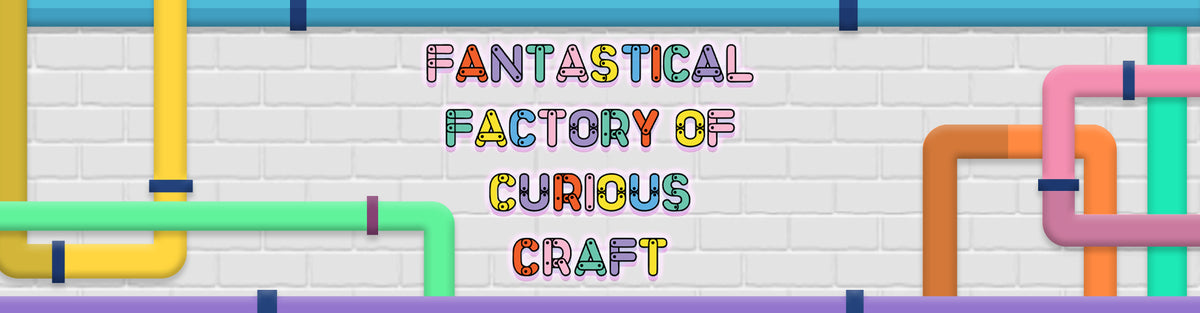 The Fantastical Factory of Curious Craft