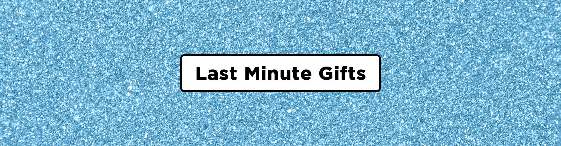 Last minute gifts? Check mate!