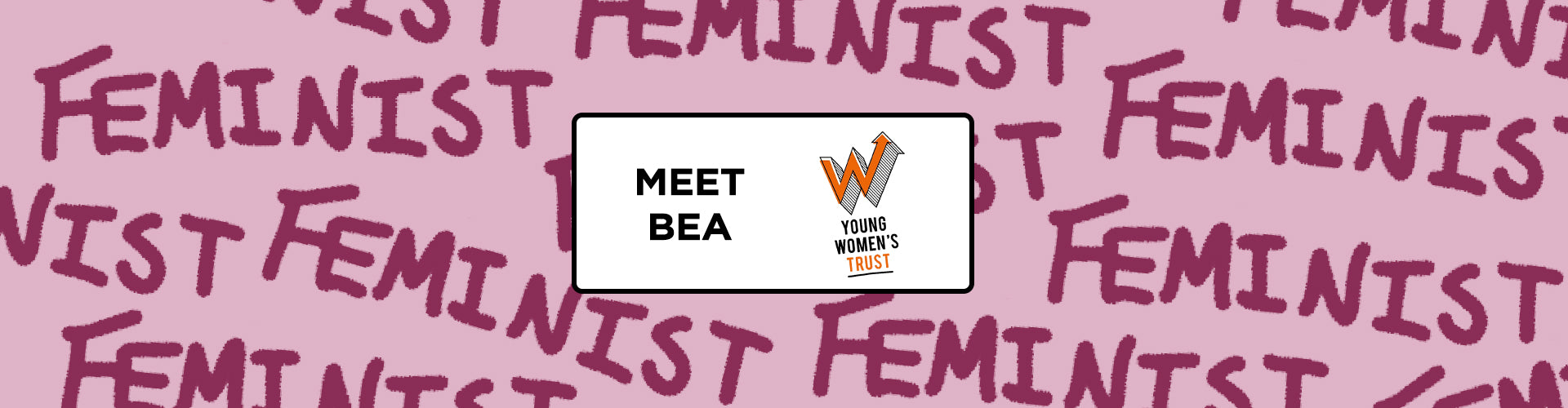 Meet Bea - Advisory Panel member for Young Women's Trust