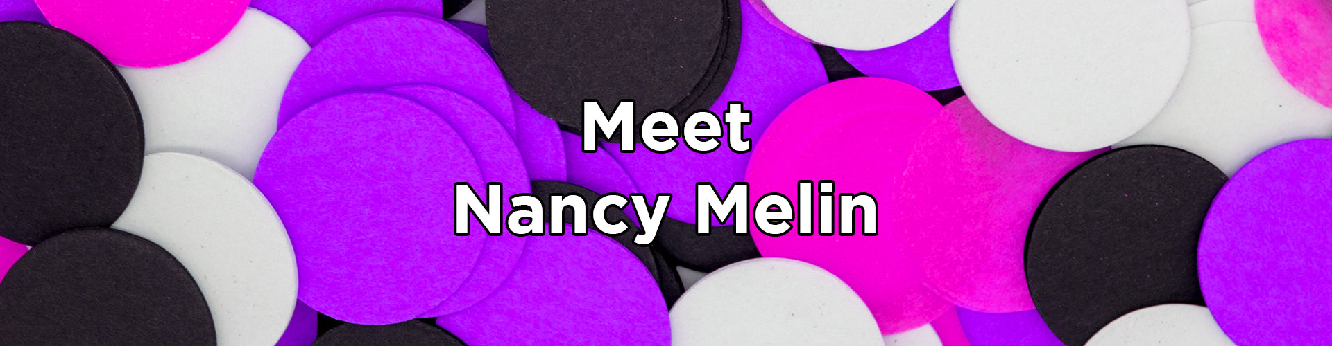 Meet Nancy Melin