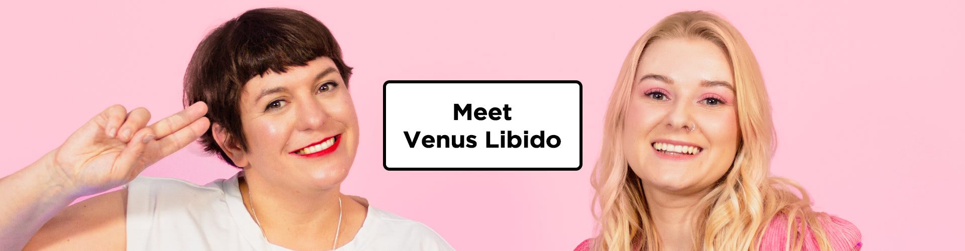 Meet Venus Libido, our latest collaborator!