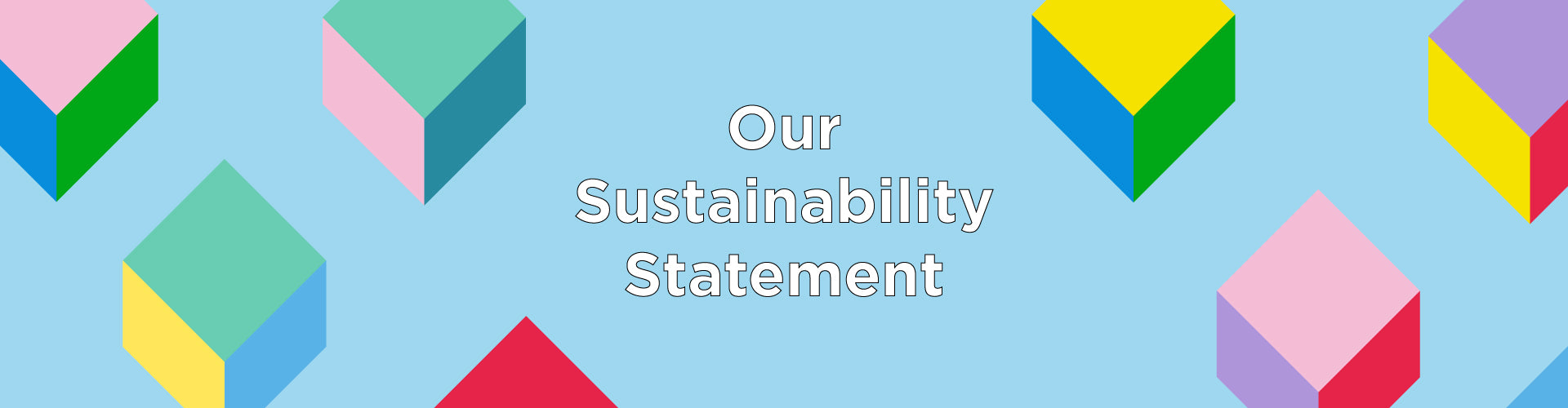 Our Sustainability Statement